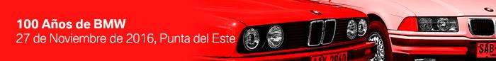 100 años BMW, Punta del Este 2016 - BMW Car Club Uruguay